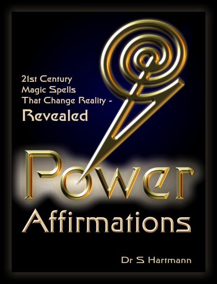 Magic Spells book for 21st Century people: Power Affirmations by Silvia Hartmann